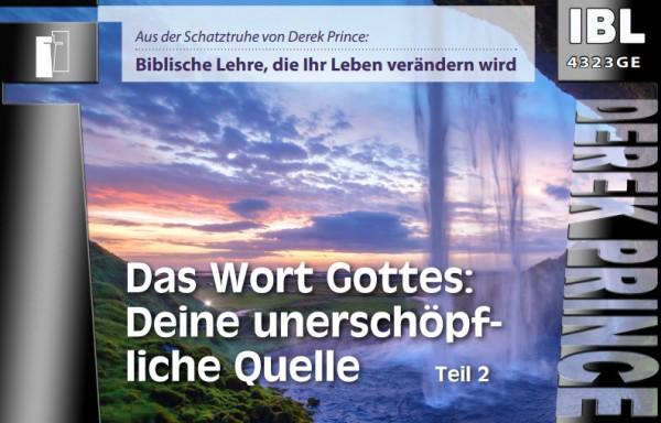 29 Das Wort Gottes: Deine unerschöpfliche Quelle (Teil 2)