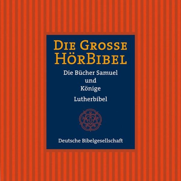 Die Große Hörbibel - Die Bücher Samuel und Könige