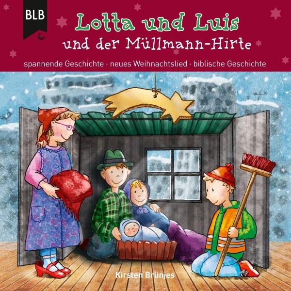 Lotta und Luis und der Müllmann-Hirte