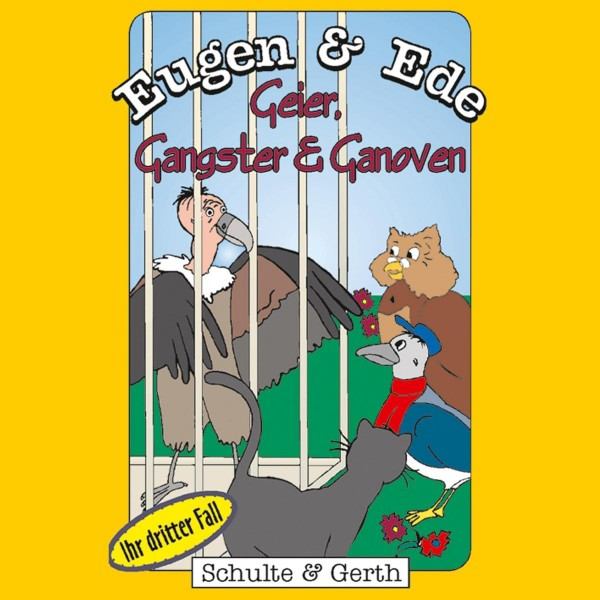 Geier, Gangster und Ganoven (Eugen & Ede - Ihr dritter Fall)