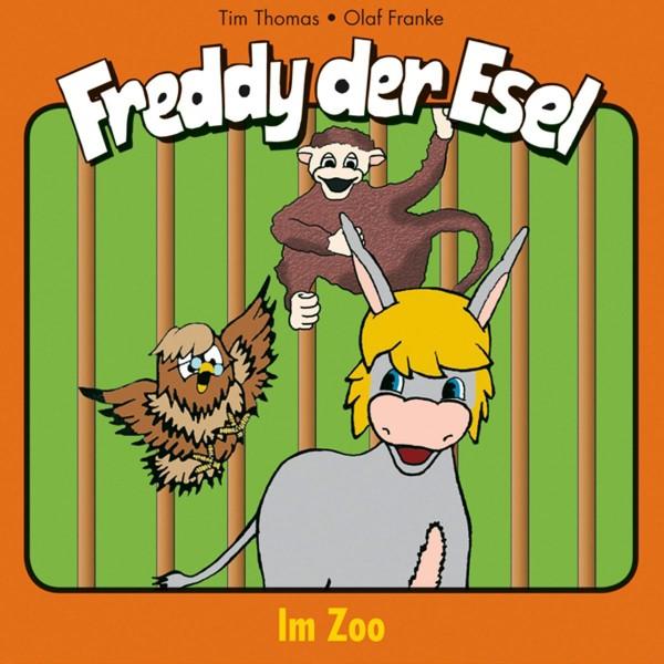 Im Zoo (Freddy der Esel 5)