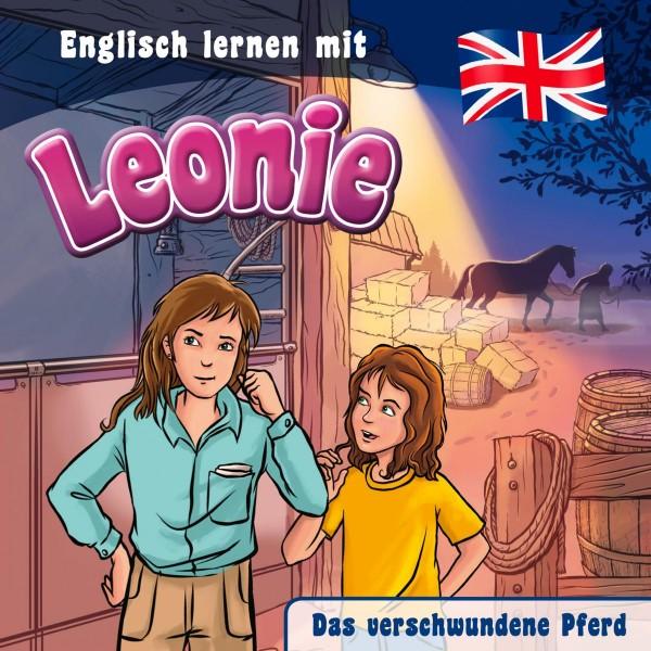 Das verschwundene Pferd (Englisch lernen mit Leonie)