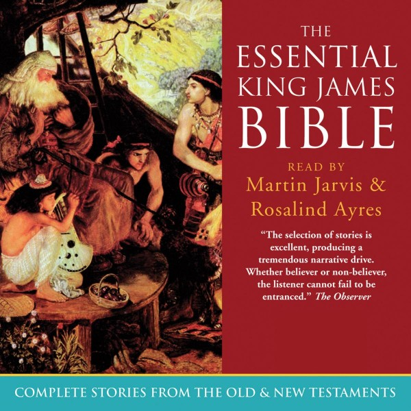 The Essential King James Bible (Unabridged)