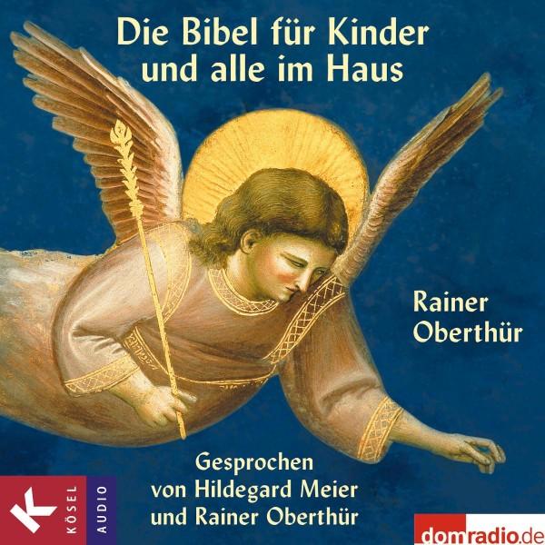 Die Bibel für Kinder und alle im Haus