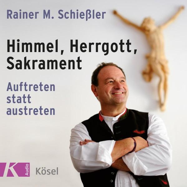 Himmel, Herrgott, Sakrament