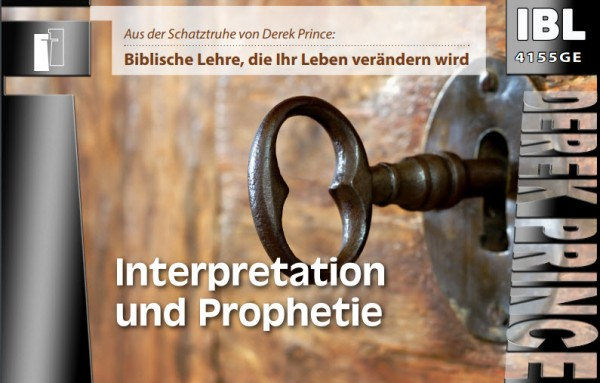 17 Die Gaben des Geistes anwenden - Teil 2 Interpretation und Prophetie