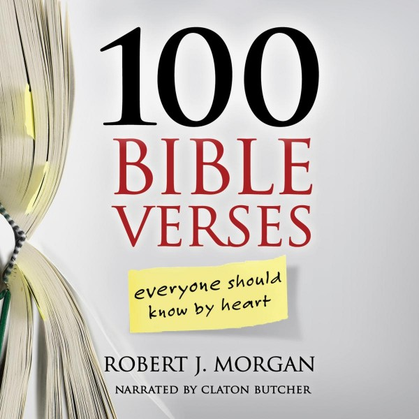 100 Bible Verses Everyone Should Know By Heart, 100 Bible Verses Everyone Should Know By Heart (Unab