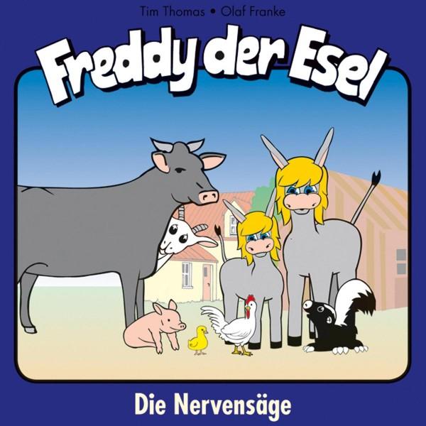 Die Nervensäge (Freddy der Esel 24)