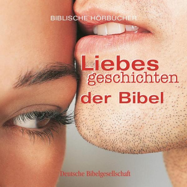 Liebesgeschichten der Bibel