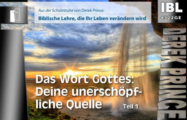 28 Das Wort Gottes: Deine unerschöpfliche Quelle (Teil 1)