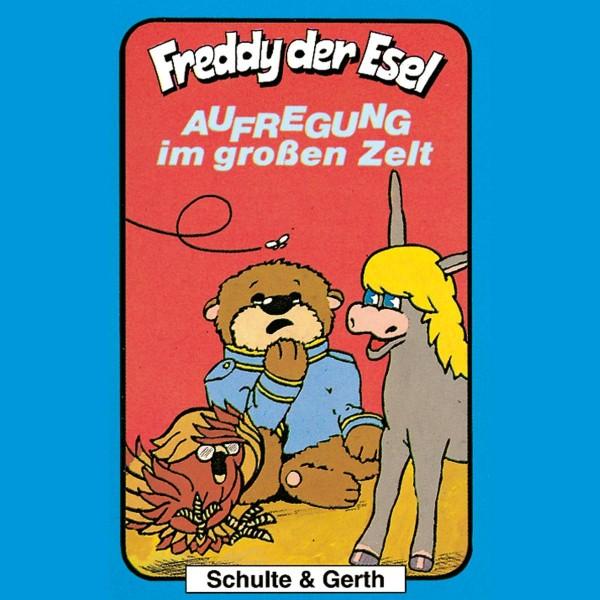 Aufregung im großen Zelt (Freddy der Esel 7)
