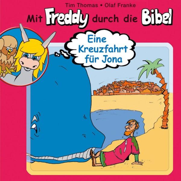 Eine Kreuzfahrt für Jona (Mit Freddy durch die Bibel 8)