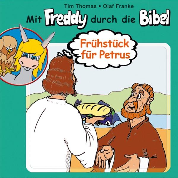 Frühstück für Petrus (Mit Freddy durch die Bibel 4)