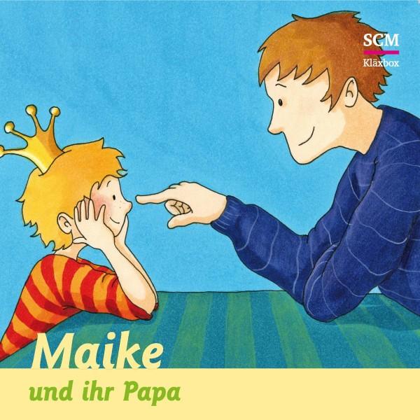 Maike und ihr Papa