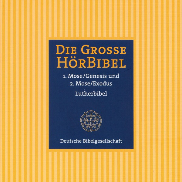 Die Große Hörbibel - 1. und 2. Mose