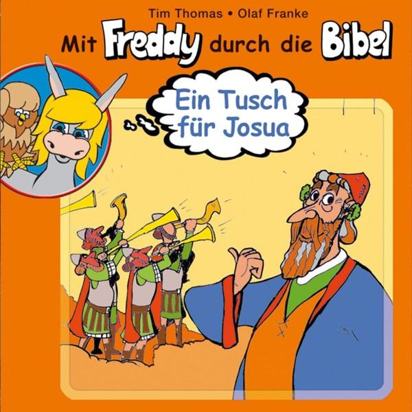 Ein Tusch für Josua (Mit Freddy durch die Bibel 5)