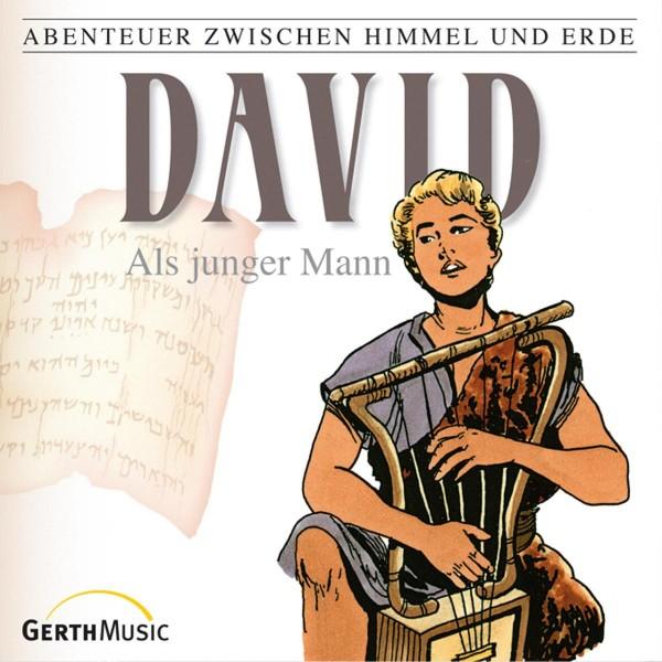 David als junger Mann (Abenteuer zwischen Himmel und Erde 10)