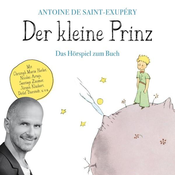 Der kleine Prinz - Das Hörspiel zum Buch
