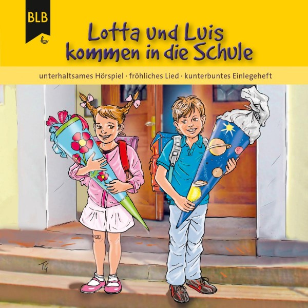Lotta und Luis kommen in die Schule