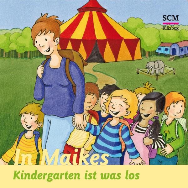 In Maikes Kindergarten ist was los