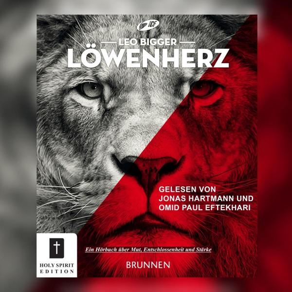 Löwenherz - Ein Buch über Mut, Entschlossenheit und Stärke (Ungekürzt)