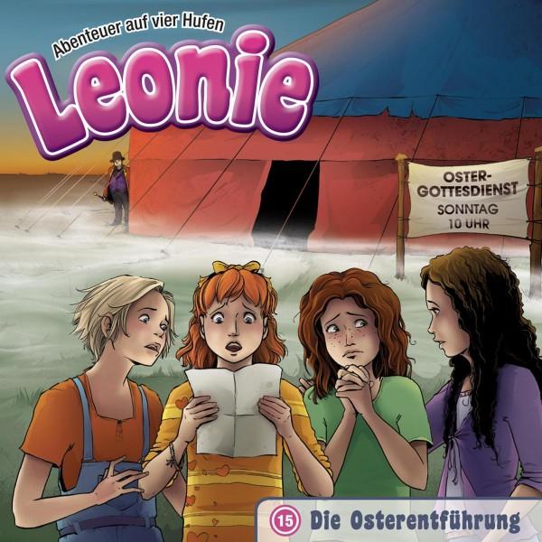 Die Osterentführung (Leonie - Abenteuer auf vier Hufen 15)