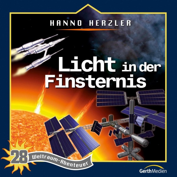 Licht in der Finsternis (Weltraum-Abenteuer 28)