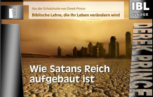 22 Wie Satans Reich aufgebaut ist