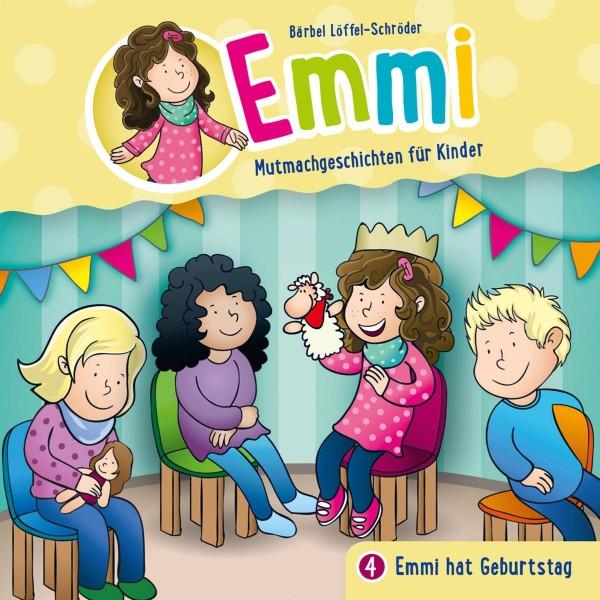 Emmi hat Geburtstag - (Emmi - Mutmachgeschichten für Kinder 4)